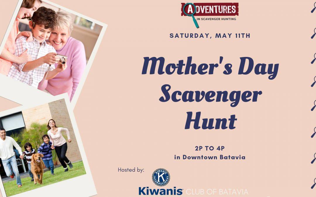 Register for the Kiwanis Club of Batavia's Mother's Day Scavenger Hunt!